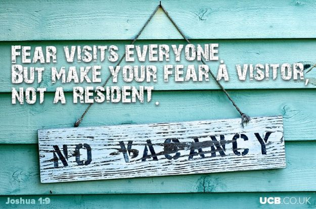 Fear visits everyone. make your fear a visitor not a resident. No vacancy sign